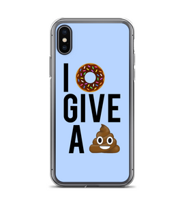 I Donut Give A Poop Phone Case