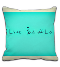 Throw Pillow Live and love