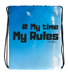 Drawstring Gym Bag # My time, my rules - digital art