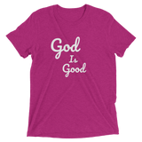 God Is Good Unisex T-Shirt