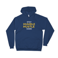 Stay Humble. Hustle Hard Unisex Fleece Hoodie