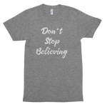 Don't Stop Believing Short sleeve soft t-shirt