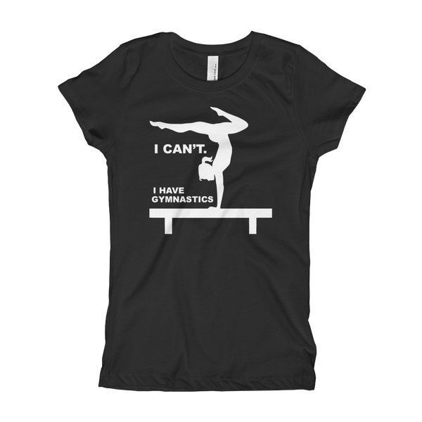 I Can't Girl's T-Shirt