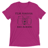 Film Forever. And Always T-Shirt (Unisex)