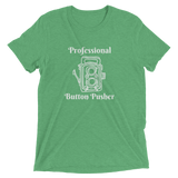 Professional Button Pusher Unisex T-Shirt