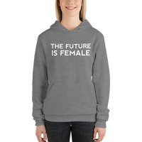 The Future Is Female Unisex hoodie