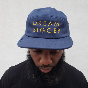 DREAM:BIGGER 5-panel Embroidered Baseball Cap