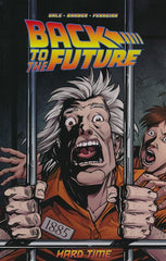 BACK TO THE FUTURE TRADE PAPERBACK VOLUME 04 HARD TIME