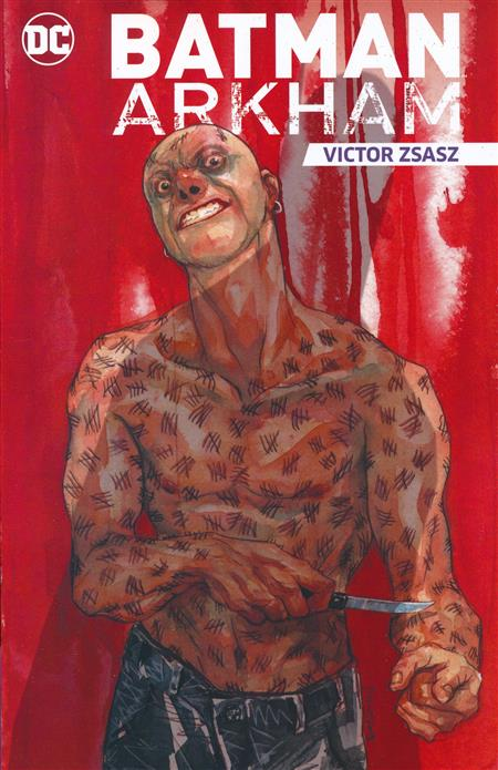 BATMAN ARKHAM: VICTOR ZSASZ TRADE PAPERBACK (11 STORIES AND BONUS CONTENT)