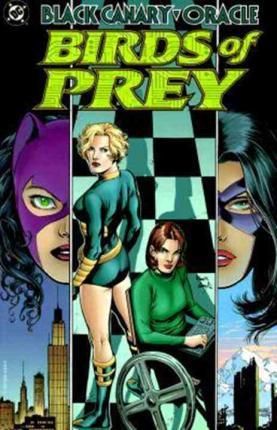 BIRDS OF PREY VOLUME 1 BY CHUCK DIXON AND MATT HALEY