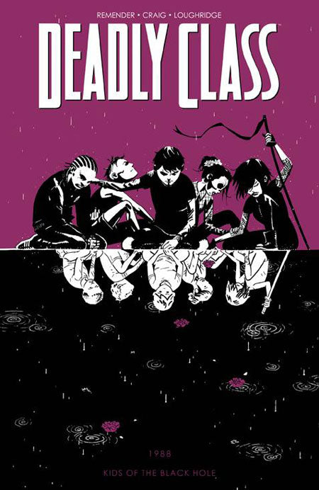 DEADLY CLASS TRADE PAPERBACK VOLUME 02 KIDS OF THE BLACK HOLE