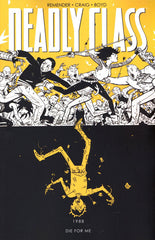 DEADLY CLASS TRADE PAPERBACK VOLUME 04 DIE FOR ME