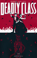 DEADLY CLASS TRADE PAPERBACK VOLUME 08 NEVER GO BACK