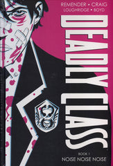 DEADLY CLASS DELUXE EDITION HARDCOVER VOLUME 1 (ISSUES 1 - 16)