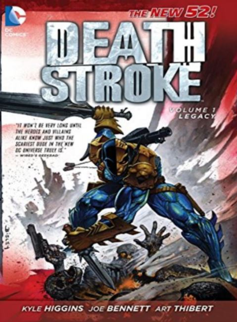 DEATHSTROKE TRADE PAPERBACK VOLUME 1 (KYLE HIGGINS)