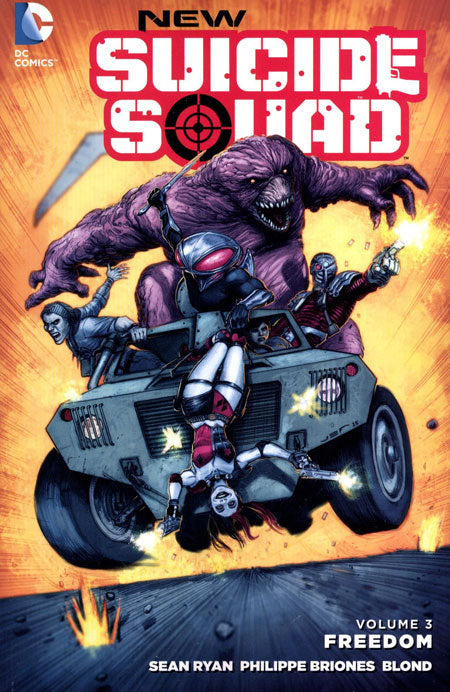 NEW SUICIDE SQUAD TRADE PAPERBACK VOLUME 3 FREEDOM (ISSUES 13 - 18)