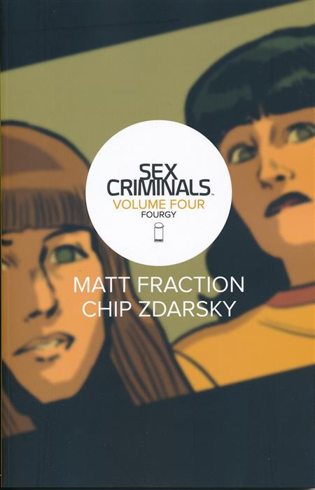 SEX CRIMINALS TRADE PAPERBACK VOLUME 04 FOURGY