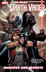 STAR WARS DARTH VADER TRADE PAPERBACK VOLUME 02 SHADOWS AND SECRETS