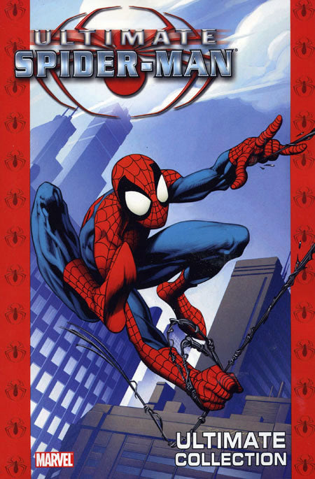 ULTIMATE SPIDERMAN - ULTIMATE COLLECTION BOOK 1 (ISSUES 1 - 13, 2007)