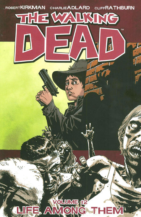 WALKING DEAD TRADE PAPERBACK VOLUME 12 LIFE AMONG THEM