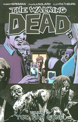 WALKING DEAD TRADE PAPERBACK VOLUME 13 TOO FAR GONE