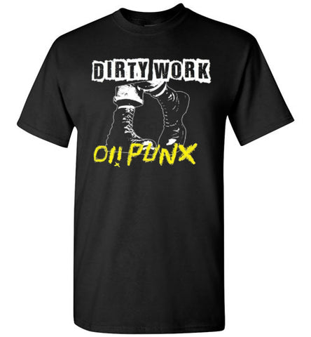 Dirty Work Oi! Punx Unisex T-Shirt Subculture XXL