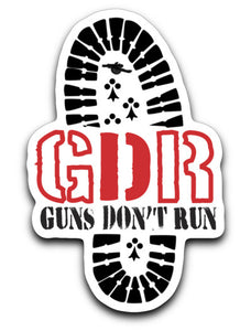 Guns Don't Run Boots 4 x 3 Decal