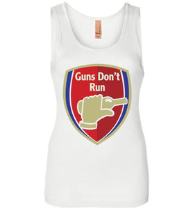 Guns Don't Run Arsnel Tank Top Ladies' T-Shirt