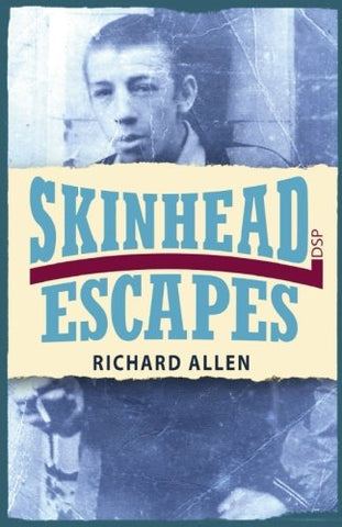Skinhead Escapes by Richard Allen Book