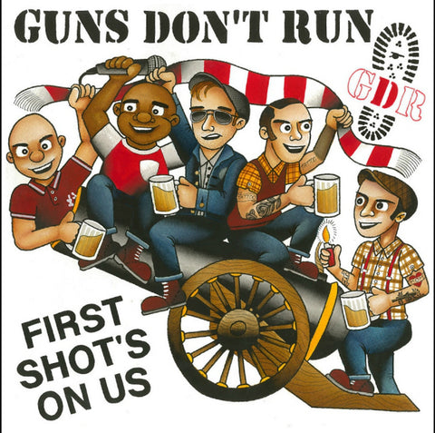 Guns Don't Run - First Shot's On Us 10 Inch Vinyl