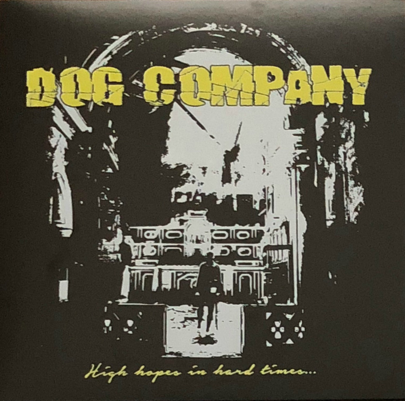Dog Company - High Hopes In Hard Times LIMITED #'d SILK SCREEN EDITION CCM LP