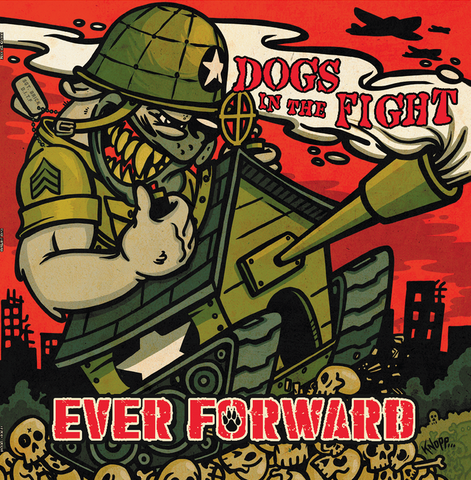 Dogs In the Fight - Ever Forward LP CCM LP