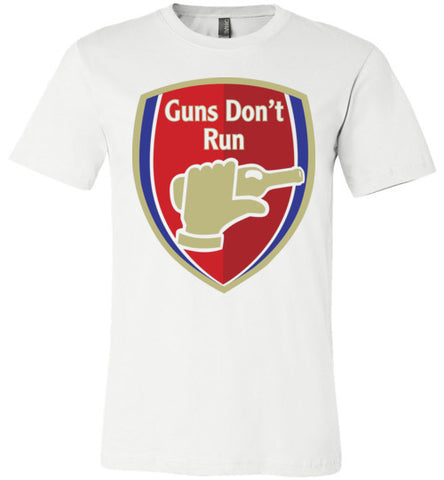 Guns Don't Run Arsnel Unisex T-Shirt