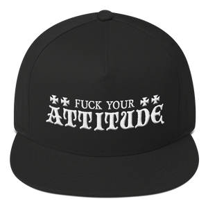 Fuck Your Attitude Inspired by Warzone FlatBill Cap