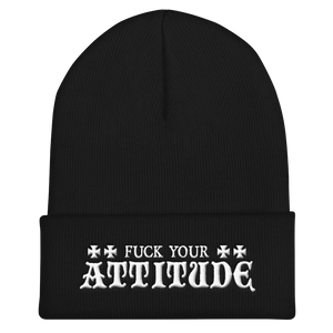 Fuck Your Attitude  Inspired by Warzone Cuffed Beanie