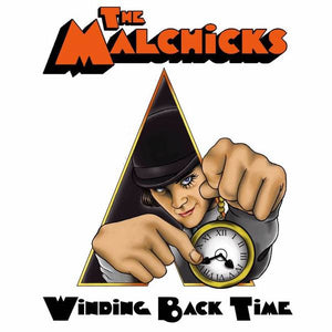 The Malchicks - Winding Back Time E.P.  (Ships 8/6/16) CCM Tape