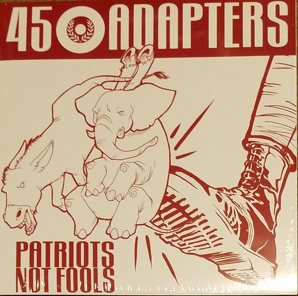 45 Adapters - Patriots Not Fools  MLP (3rd Pressing) DISTRO LP
