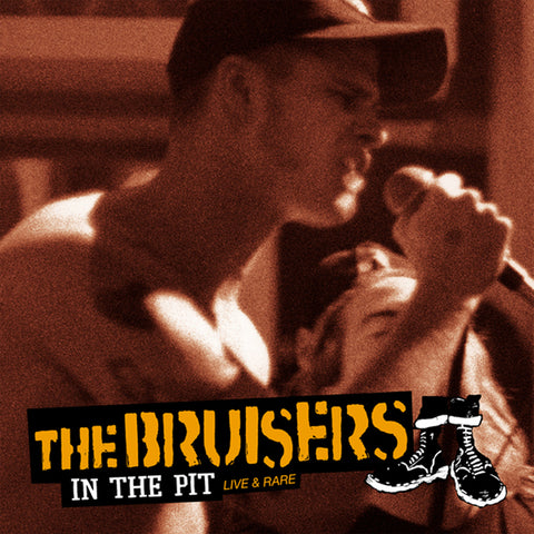 The Bruisers - In the Pit (Live & Rare) DISTRO LP