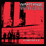 WARTRIBE - In The City E.P. CCM EP