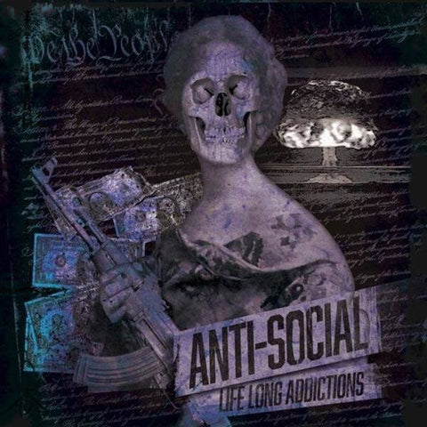 Anti-Social - Life Long Addictions CCM CD