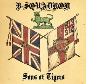 B Squadron - Sons of Tigers DISTRO LP