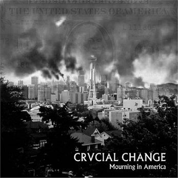 "Crucial Change - Mourning In America E.P. 7"" CCM EP"