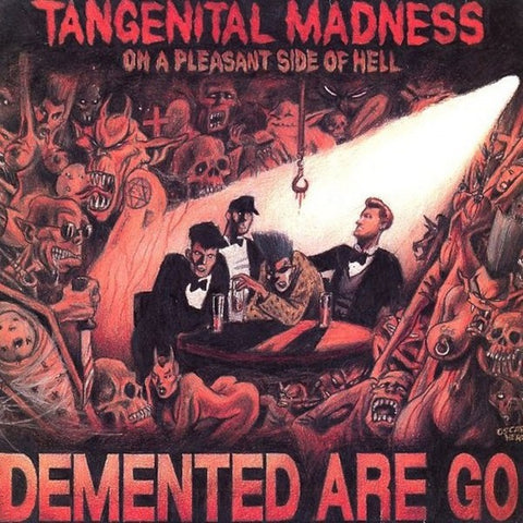 Demented Are Go - Tangenital Madness DISTRO LP