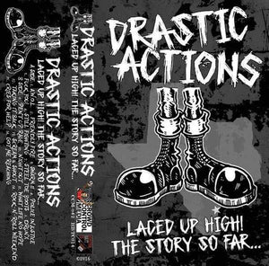 Drastic Actions - Laced Up High! The Story So Far... CCM Cassette