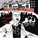 "Drastic Actions - Some Things Never Change 7"" (CCM Edition) CCM EP"