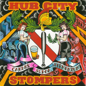 Hub City Stompers - Caedes Sudor Fermentum: The Best of Dirty Jersey Years LP CCM LP