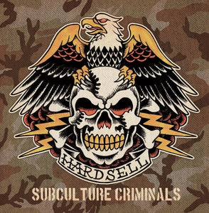 Hardsell - Subculture Criminals LP DISTRO LP