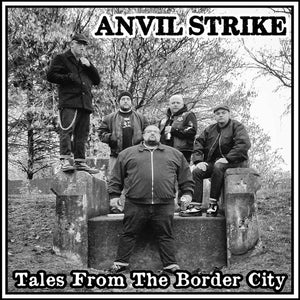 "Anvil Strike- Tales From The Border City 7"" CCM EP"