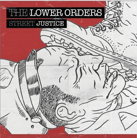 "The Lower Orders - Street Justice 7"" CCM EP"