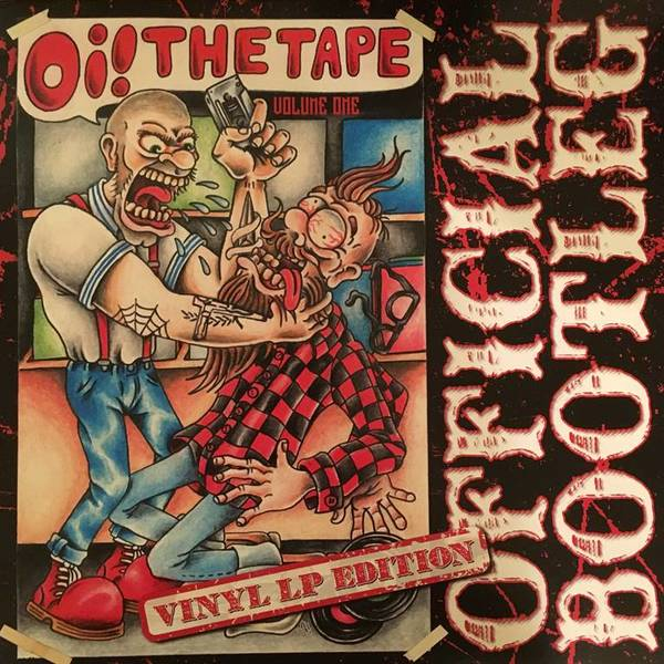 Oi! The Tape Vol 1 Vinyl Bootleg CCM LP